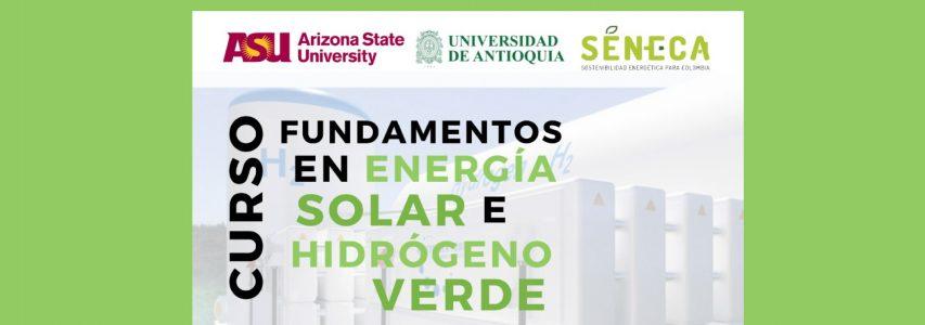 Curso: Fundamentos en Energía Solar e Hidrógeno Verde